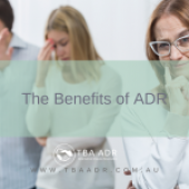 The Benefits of ADR