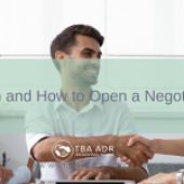 When and How to Open a Negotiation